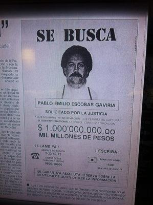 Récompense promise à l'époque pour la capture de Pablo Escobar